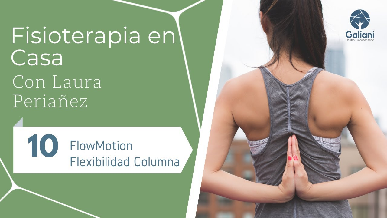 Fisioterapia en casa: FlowMotion. Flexibilidad de columna