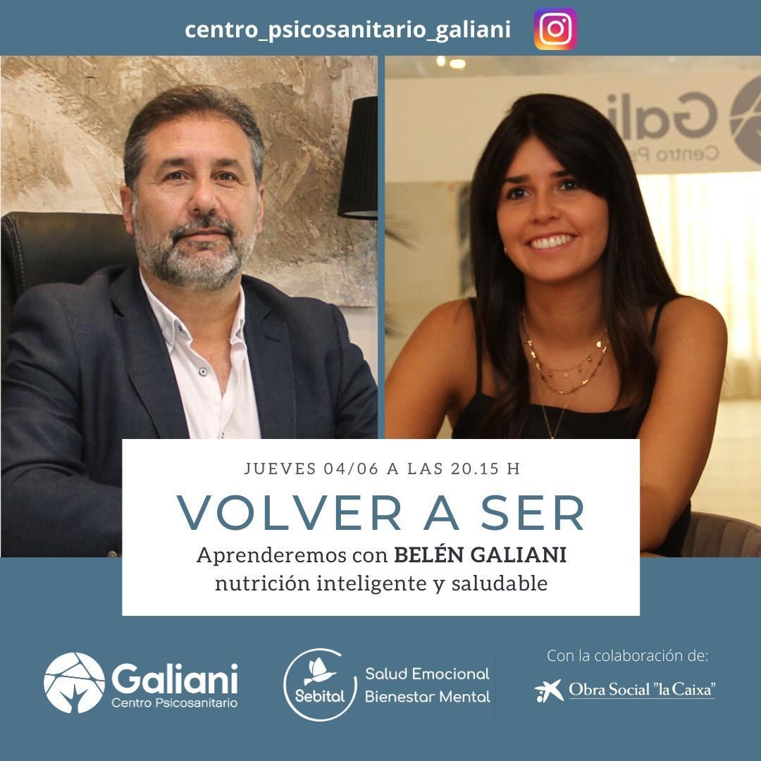 Volver a Ser con Belén Galiani |Nutrición inteligente y saludable
